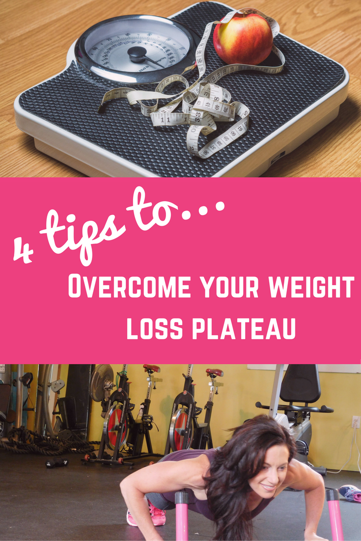 4 steps to Overcoming a Weight Loss Plateau - Missi Balison Fitness