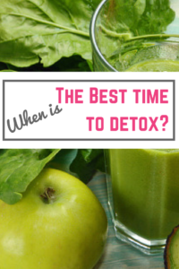 Best time to detox