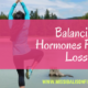 hormones for fat loss