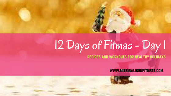 12 days of fitmas day 1