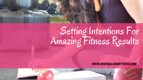 setting intentions and goals